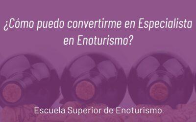 ¿Cómo puedo convertirme en Especialista en Enoturismo?